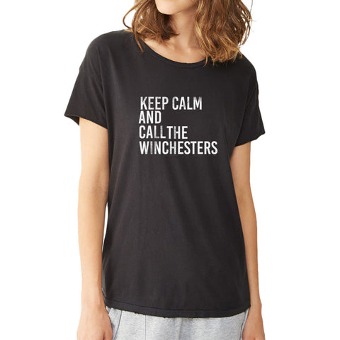 Supernatural Keep Calm And Call The Winchesters Women'S T Shirt