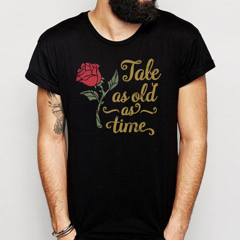Tale As Old As Time Beauty And The Beast Men'S T Shirt
