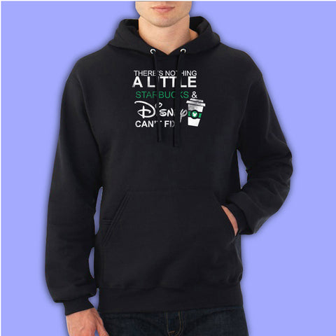Theres Nothing Starbuck Disney Cant Fix Men'S Hoodie