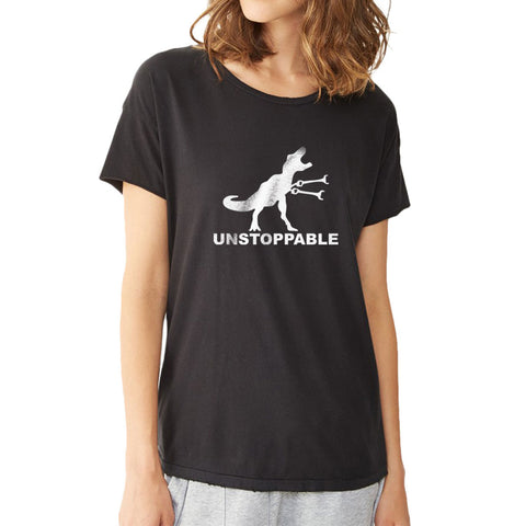 Unstoppable T Rex Arms Funny Women'S T Shirt