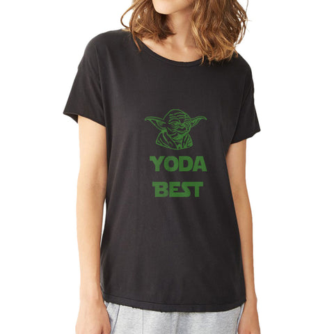 Yoda Best Star Wars Women'S T Shirt