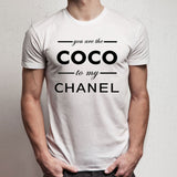 You Are The Coco To My Channel Men'S T Shirt