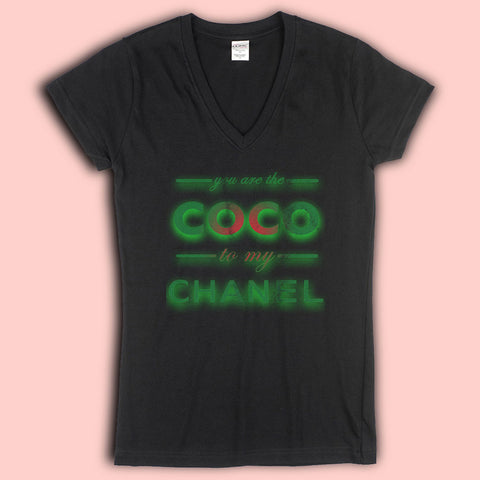 You Are The Coco To My Channell Logo Women'S V Neck