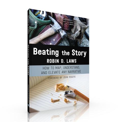Beatin the Story: Robin D Laws