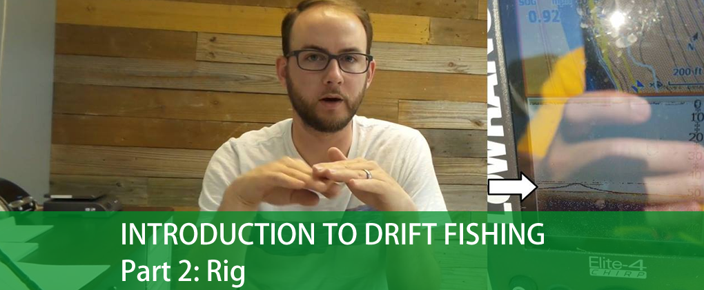 Introduction To Drift Fishing, Part 2: Rig