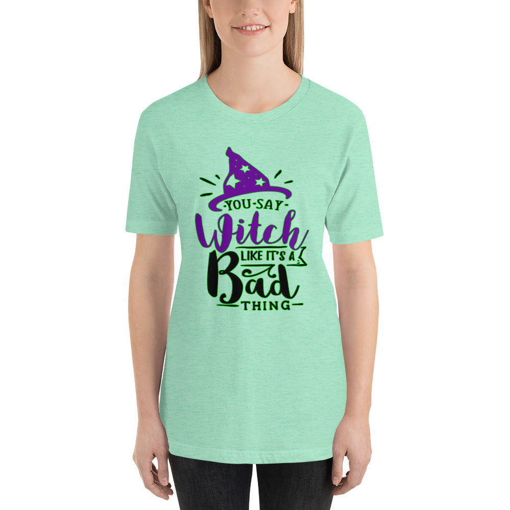 You say Witch Violet text T-Shirt - summerinstates