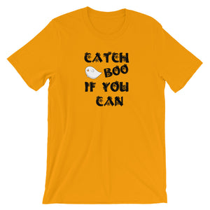 Catch  Boo if you can Unisex T-Shirt - summerinstates