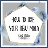 How To Use Your Mala