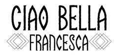 Ciao Bella Francesca signature