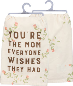 Tea Towel - You're the Mom