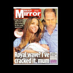 Daily Mirror - showing the first picture of Prince George - 24th July 2013