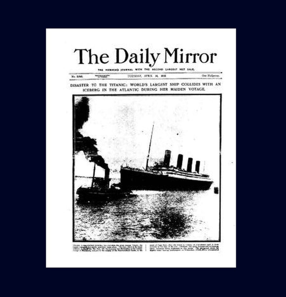 Daily Mirror - Titanic - 1912