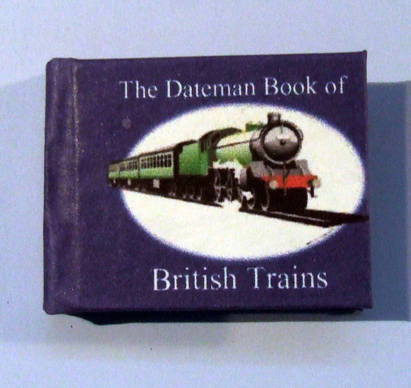 Dateman Book of British Trains