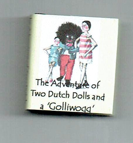Two Dutch Dolls & A Golliwogg