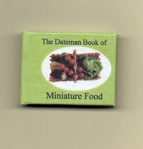 Dateman Book of Miniature Food