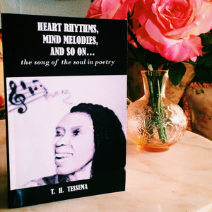 """HEART RHYTHMS, MIND MELODIES, AND SO ON...: the song of the soul in poetry"""