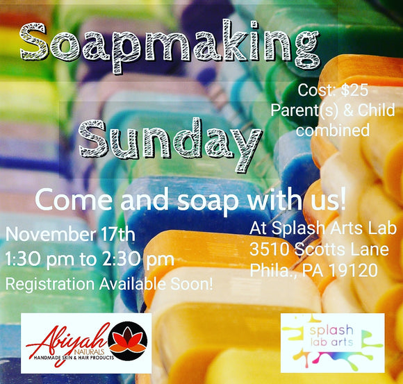SOAPMAKING SUNDAY