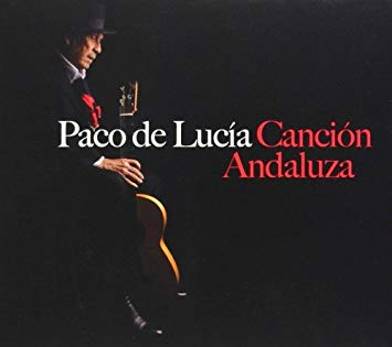 Cancion Andaluza by Paco de Lucia