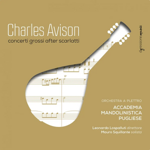 CHARLES AVISON Concerti Grossi After Scarlatti