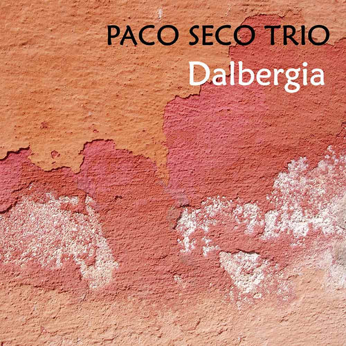 Paco Seco Trio 'Dalbergia' CD - Ronda Guitar House