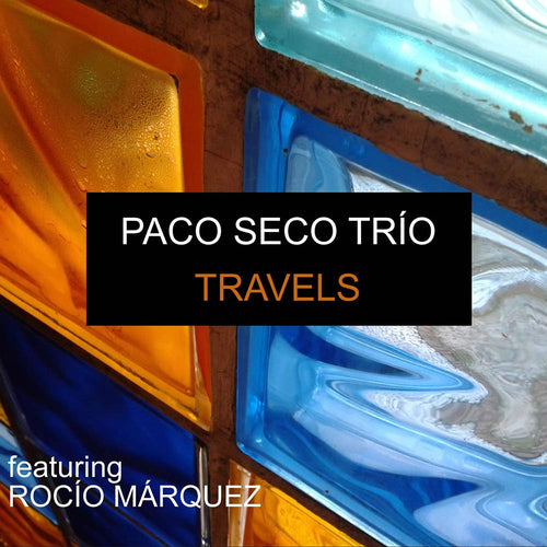 Paco Seco Trio 'Travels' CD - Ronda Guitar House