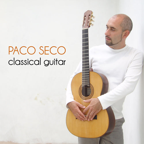 Paco Seco 'Classical Guitar' CD - Ronda Guitar House