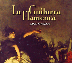 La Guitarra Flamenca by Juan Grecos