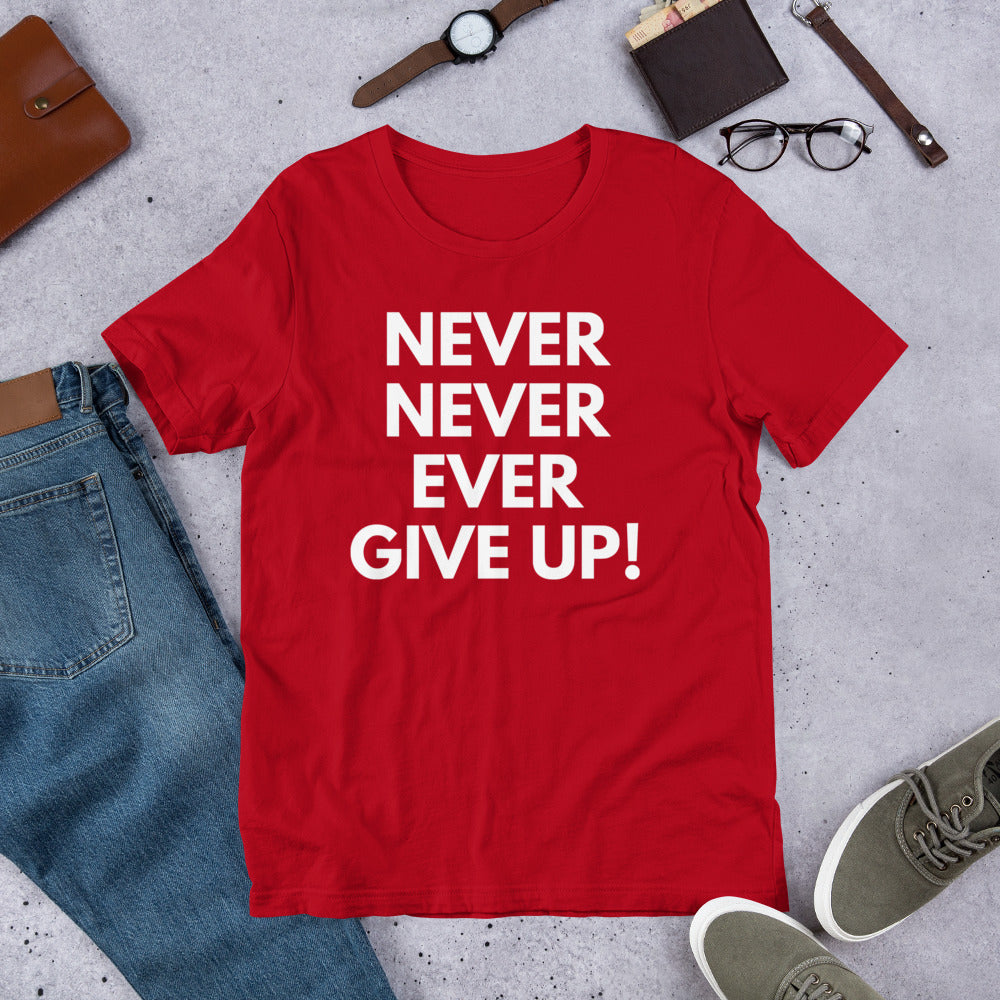 Ladies' Never Give Up Short Sleeve T-Shirt