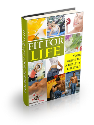 Fit For Life: Your Guide To A Healthy Lifestyle