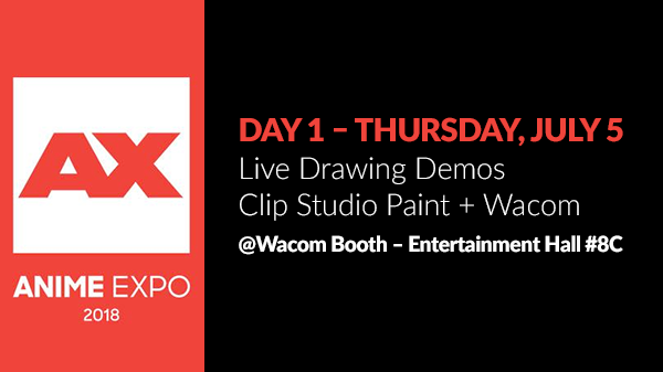 Anime Expo - Thursday, July 5 - Clip Studio Paint Live Drawing Demo
