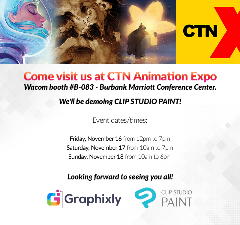 Visit us at CTN Animation Expo 2018 - Burbank Mariott Convention Center