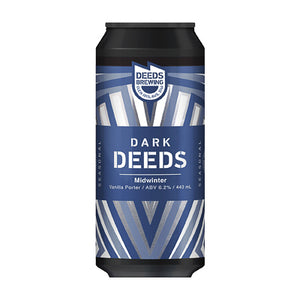 DEEDS BREWING - DARK DEEDS:  MIDWINTER VANILLA PORTER