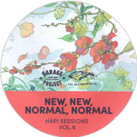 GARAGE PROJECT X VEIL BREWING CO. - HĀPI SESSION VO.6 - NEW, NEW, NORMAL, NORMAL (Double NEIPA)