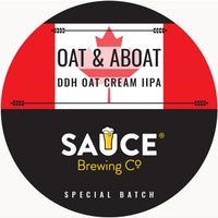 SAUCE BREWING - OAT & ABOAT (DDH Oat Cream Double IPA)