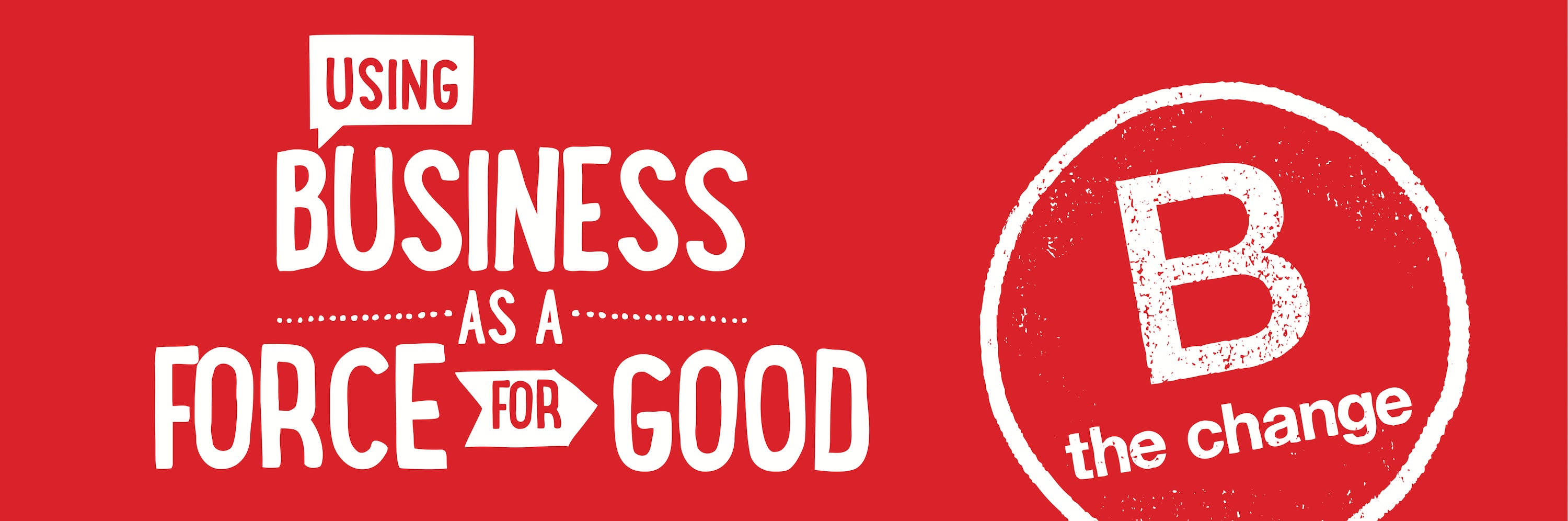 B Corp Force for Good