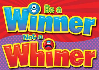 ARGUS?« Poster - Be A Winner Not A Whiner