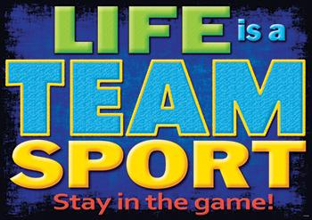 ARGUS?« Poster - Life Is A Team Sport...