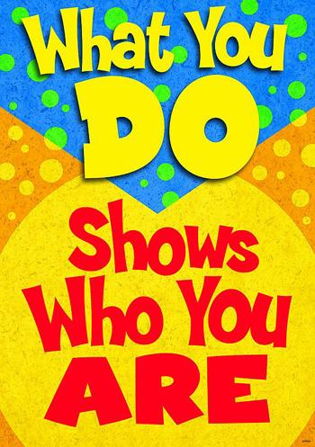 ARGUS?« Poster - What You Do Shows Who You