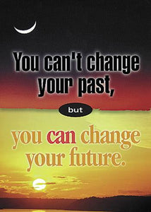 ARGUS?« Poster - You Can't Change Your Past...