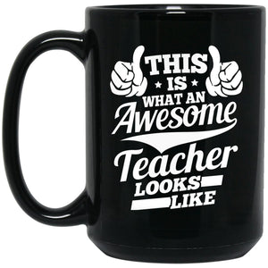 Drinkware - Awesome Teacher 15 Oz. Black Mug
