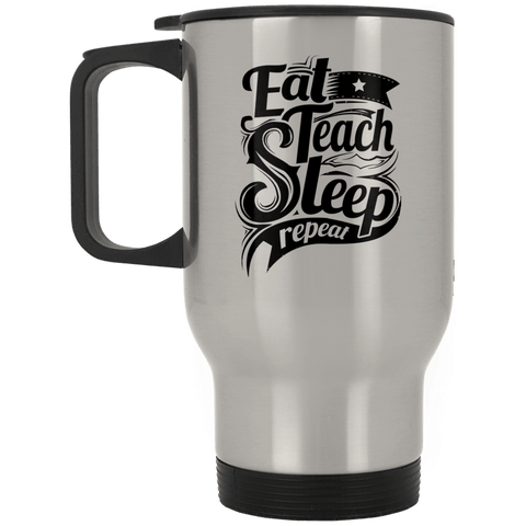Drinkware - Teach Repeat Stainless Travel Mug
