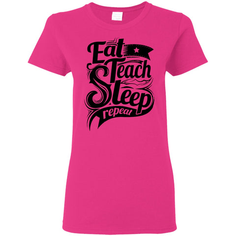 T-Shirts - Teach Repeat G500L Ladies' T-Shirt