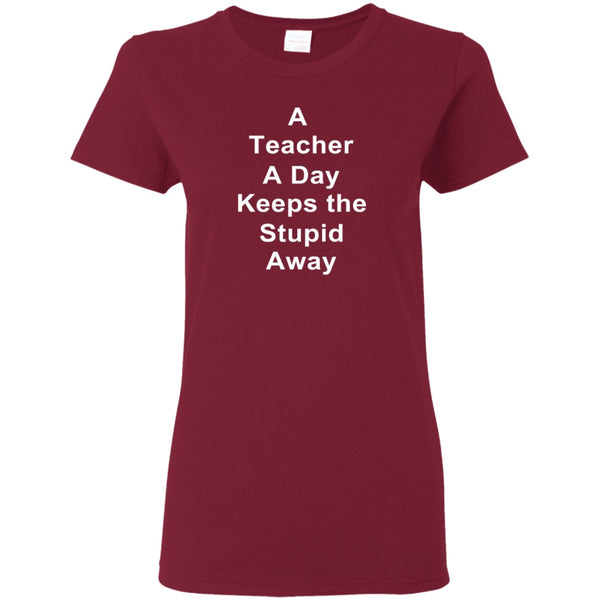 T-Shirts - TeacherADay Ladies' T-Shirt