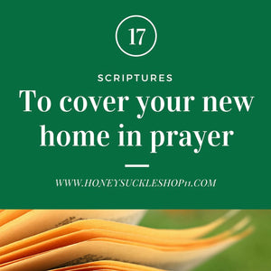 Top 17 verses to cover your new house in prayer