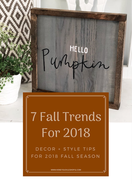 7 Fall Trends for 2018