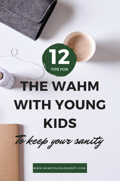 Tips for the WAHM with young kids