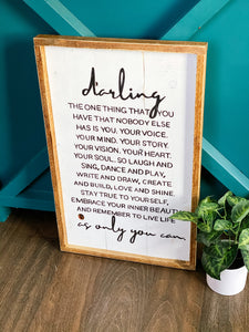 Darling, the one thing that you...