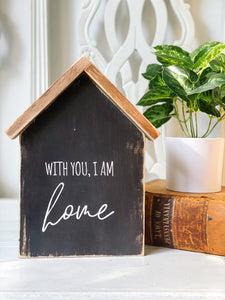 With you I am home, house