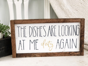The dishes are looking at me dirty again