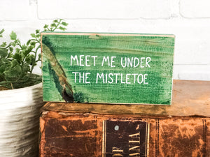 Meet me under the mistletoe (mini)